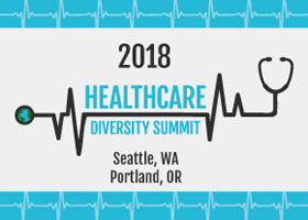 2018 Pacific Northwest Healthcare Diversity Summit